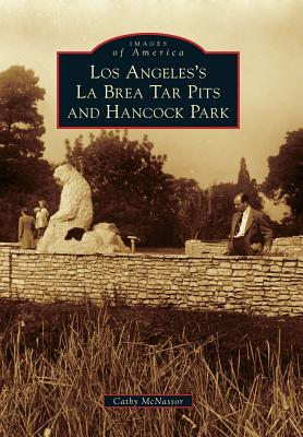 Image for LOS ANGELES'S LA BREA TAR PITS AND HANCOCK PARK IMAGES OF AMERICA
