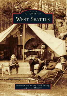 Image for WEST SEATTLE IMAGES OF AMERICA