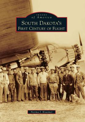 Image for South Dakota's First Century of Flight