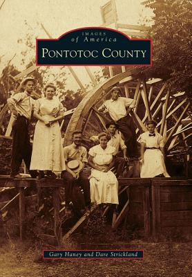 Pontotoc County (Images of America), Haney, Gary; Strickland, Dare