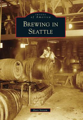 Image for Brewing in Seattle (Images of America)