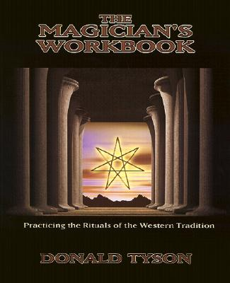 Image for The Magician's Workbook: Practicing the Rituals of the Western Tradition