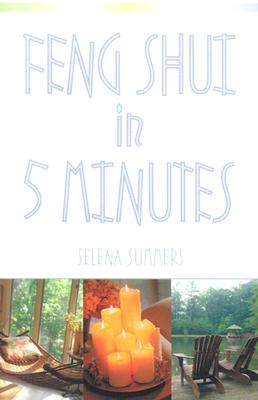 Image for Feng Shui in Five Minutes