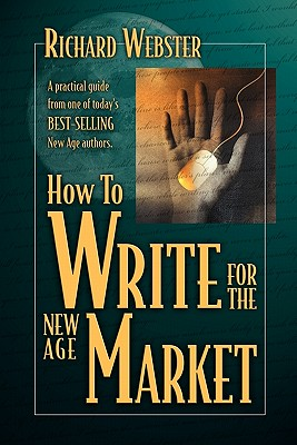 Image for HOW TO WRITE FOR THE NEW AGE MARKET