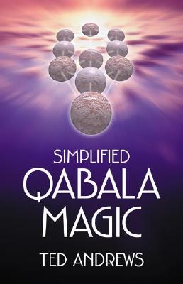Simplified Qabala Magic, Andrews, Ted