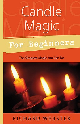 Image for Candle Magic for Beginners: The Simplest Magic You Can Do (For Beginners (Llewellyn's))