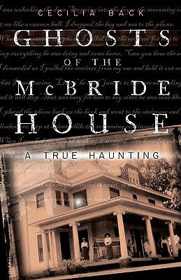Ghosts of the McBride House: A True Haunting, Back, Cecilia