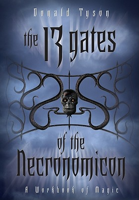 Image for The 13 Gates of the Necronomicon: A Workbook of Magic (Necronomicon Series (5))
