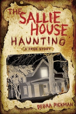 Image for The Sallie House Haunting: A True Story