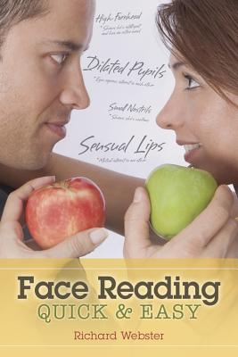 Face Reading Quick & Easy, Richard Webster