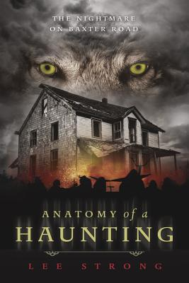 Image for Anatomy of a Haunting: The Nightmare on Baxter Road