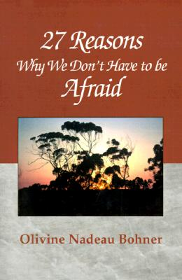 Image for 27 Reasons Why We Don't Have to Be Afraid