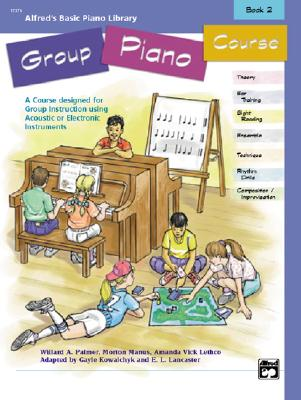 Image for Alfred's Basic Group Piano Course, Bk 2: A Course Designed for Group Instruction Using Acoustic or Electronic Instruments (Alfred's Basic Piano Library)