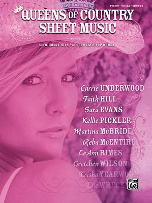 Queens of Country Sheet Music : The Biggest Hits from Country's Top Women, HAL LEONARD CORP.