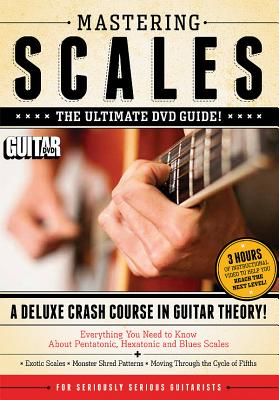 Mastering Scales: A Deluxe Crash Course in Guitar Theory! (Guitar World), Brown, Jimmy