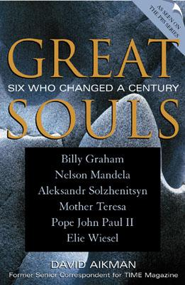 Image for GREAT SOULS : SIX WHO CHANGED A CENTURY