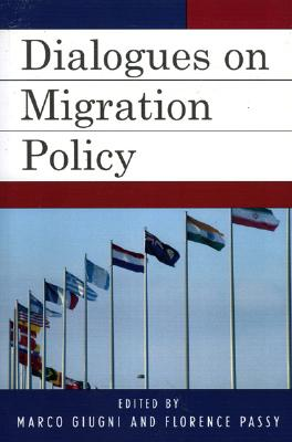 Dialogues on Migration Policy (Program in Migration and Refugee Studies)