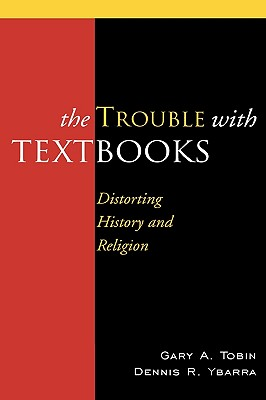 Image for The Trouble with Textbooks: Distorting History and Religion