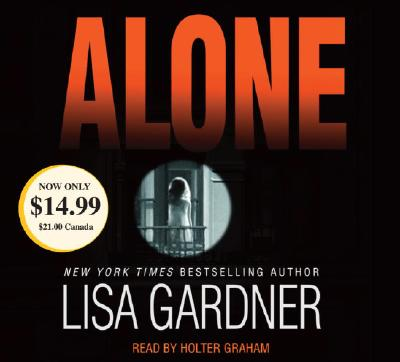 Alone (Detective D.D. Warren Novels), Lisa Gardner