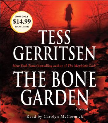 The Bone Garden (Audio Book), Gerritsen, Tess