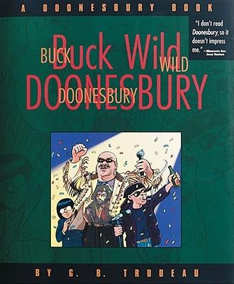 Image for Buck Wild Doonesbury : A Doonesbury Book