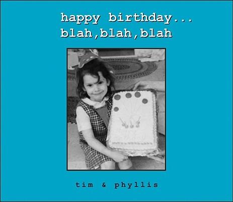 Happy Birthday...Blah, Blah, Blah, Timothy Mikkelsen, Phyllis Wright-Herman, MikWright Ltd.