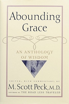 Image for ABOUNDING GRACE: An Anthology of Wisdom