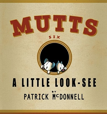 Image for A Little Look-See: Mutts 6