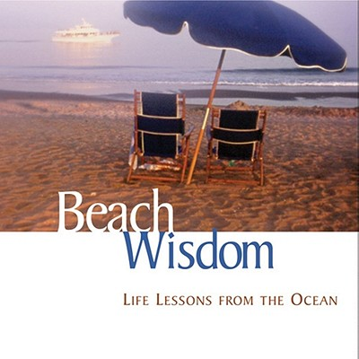 Beach Wisdom: Life Lessons From The Ocean, Baskin, Elizabeth Cogswell; Airplane Books; Bennett, Keith; Allen, Terry; Books, Airplane