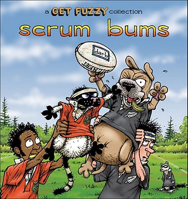 Image for Scrum Bums: A Get Fuzzy Collection