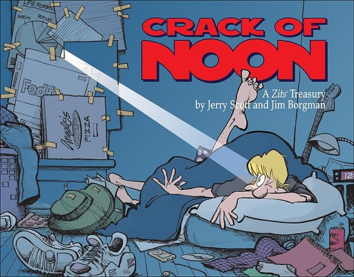 Image for Crack of Noon: A Zits Treasury