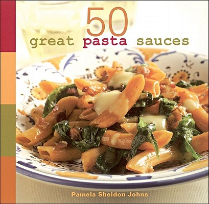 Image for 50 Great Pasta Sauces