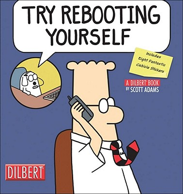 Image for Try Rebooting Yourself: A Dilbert Collection (Dilbert Book Collections Graphi)