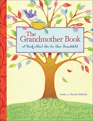 Image for The Grandmother Book: A Book About You for Your Grandchild