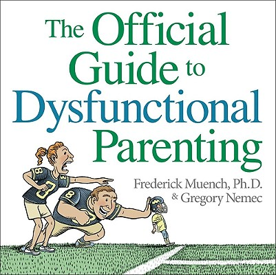 Image for The Official Guide to Dysfunctional Parenting
