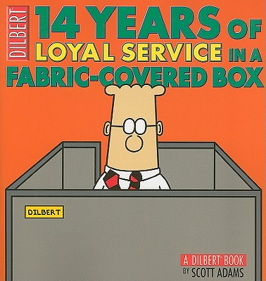 Image for 14 Years of Loyal Service in a Fabric-Covered Box: A Dilbert Book