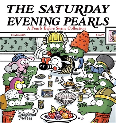 Image for SATURDAY EVENING PEARLS, THE A PEARLS BEFORE SWINE COLLECTION