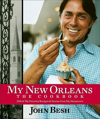Image for My New Orleans: The Cookbook (Volume 1) (John Besh)