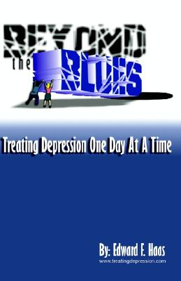 Image for Beyond the Blues:Treating Depression One Day at a Time