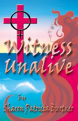 Image for Witness Unalive