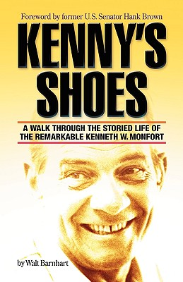 Image for Kenny's Shoes: A Walk Through the Storied Life of the Remarkable Kenneth W. Monfort