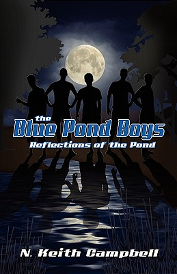 The Blue Pond Boys: Reflections of the Pond, Campbell, N. Keith