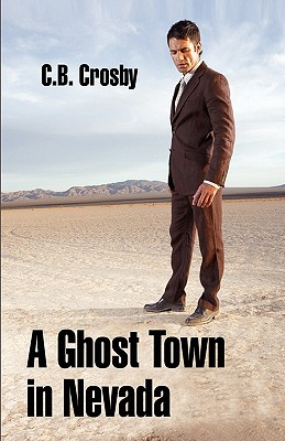 Image for A Ghost Town in Nevada