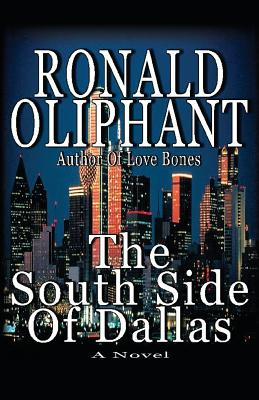 The South Side of Dallas, Oliphant, Ronald