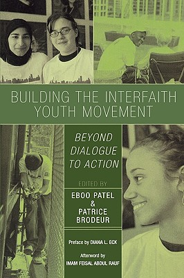 Image for Building the Interfaith Youth Movement: Beyond Dialogue to Action