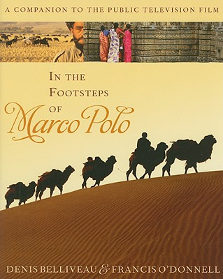 Image for In the Footsteps of Marco Polo: A Companion to the Public Television Film