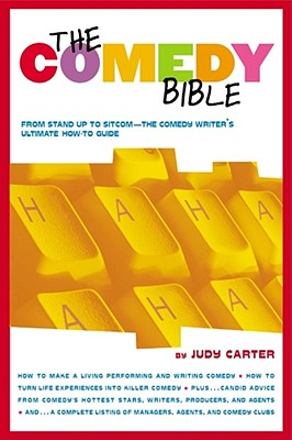"""Image for The Comedy Bible  From Stand-up to Sitcom--The Comedy Writer's Ultimate """"How To"""" Guide"""