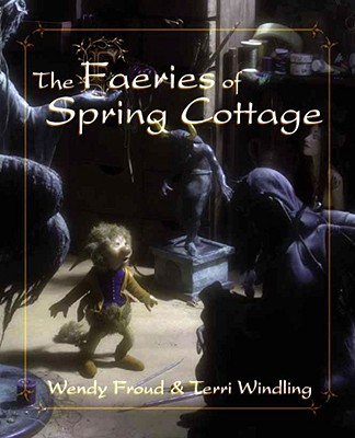 Image for The Faeries of Spring Cottage