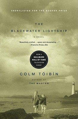 The Blackwater Lightship: A Novel, Toibin, Colm