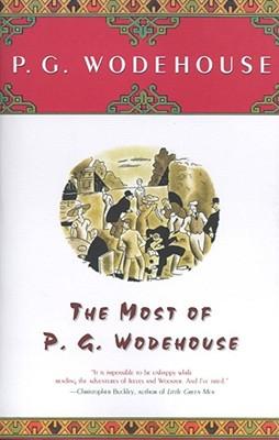 The Most Of P.G. Wodehouse, P.G. Wodehouse